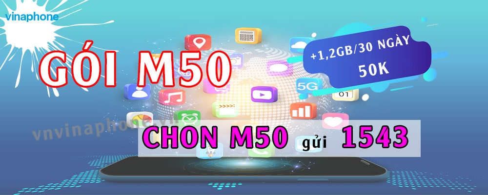 Tháng Tuyệt Vời Cùng Gói Cước M50 Vinaphone